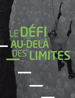 Le défi au delà des limites